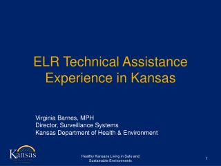 ELR Technical Assistance Experience in Kansas