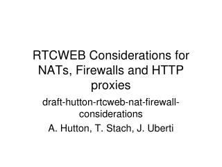 RTCWEB Considerations for NATs, Firewalls and HTTP proxies