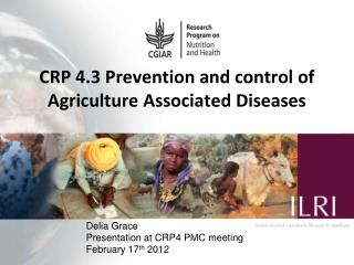 CRP 4.3 Prevention and control of Agriculture Associated Diseases