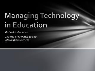Managing Technology in Education