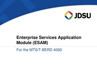 Enterprise Services Application Module (ESAM)
