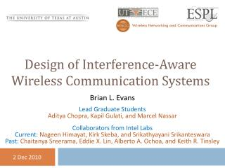 Design of Interference-Aware Wireless Communication Systems