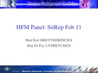 HFM Panel: SitRep Feb 11