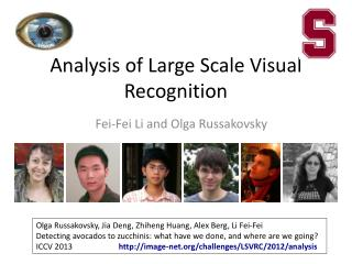 Analysis of Large Scale Visual Recognition