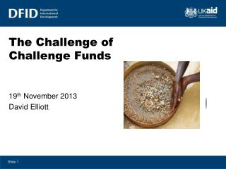 The Challenge of Challenge Funds