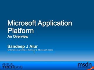Microsoft Application Platform An Overview