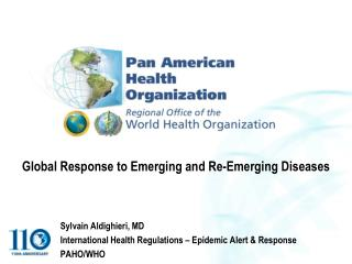 Global Response to Emerging and Re-Emerging Diseases