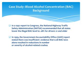 Case Study–Blood Alcohol Concentration (BAC) Background