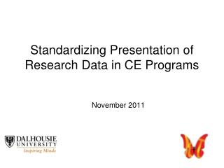Standardizing Presentation of Research Data in CE Programs