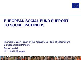 EUROPEAN SOCIAL FUND SUPPORT TO SOCIAL PARTNERS