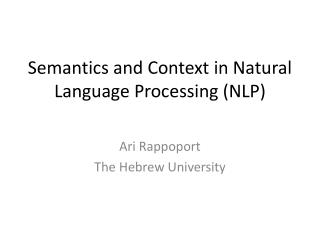 Semantics and Context in Natural Language Processing (NLP)