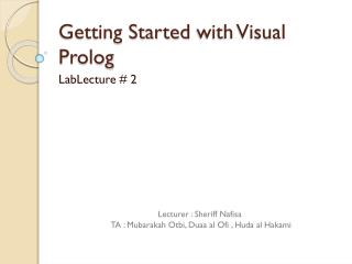 Getting Started  with Visual Prolog