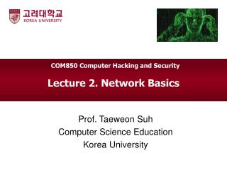 Lecture  2. Network Basics