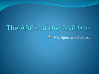 The ABC's of the Civil War