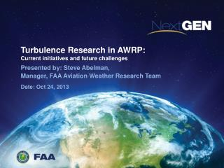 Turbulence Research in AWRP: Current initiatives and future challenges