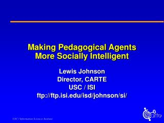 Making Pedagogical Agents More Socially Intelligent