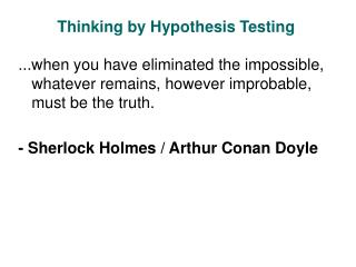 Thinking by Hypothesis Testing