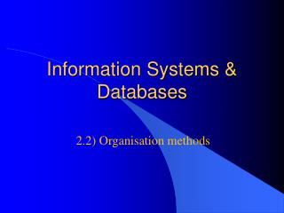 Information Systems & Databases
