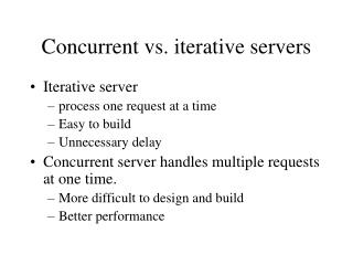 Concurrent vs. iterative servers