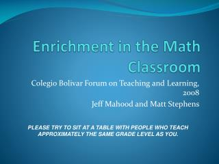 Enrichment in the Math Classroom