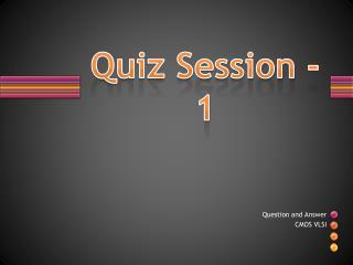 Quiz Session -1