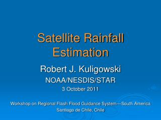 Satellite Rainfall Estimation