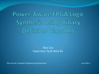 Power-Aware FPGA Logic Synthesis Using Binary Decision Diagrams