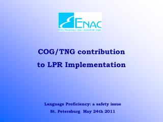 COG/TNG contribution to LPR Implementation