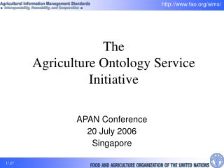 The  Agriculture Ontology Service Initiative
