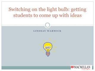 Switching on the light bulb: getting students to come up with ideas