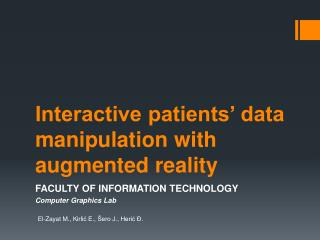 Interactive patients' data manipulation with augmented reality