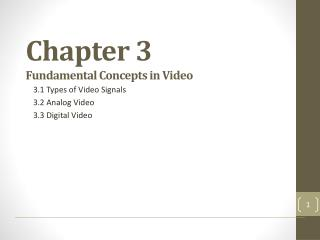 Chapter  3 Fundamental Concepts in Video