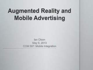 Augmented Reality and Mobile Advertising