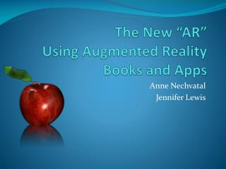 "The New ""AR"" Using Augmented Reality Books and Apps"