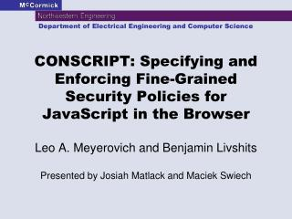 CONSCRIPT: Specifying and Enforcing Fine-Grained Security Policies for JavaScript in the Browser