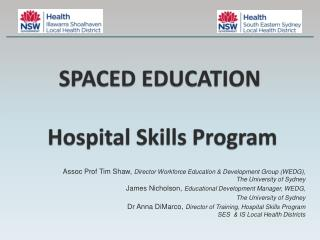 SPACED EDUCATION  Hospital Skills Program