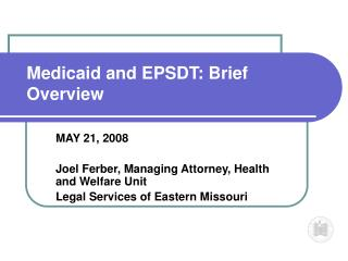 Medicaid and EPSDT: Brief Overview