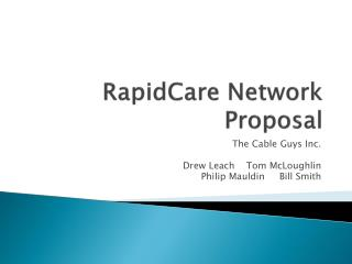 RapidCare  Network Proposal
