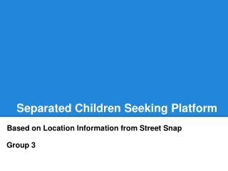 Separated Children Seeking Platform