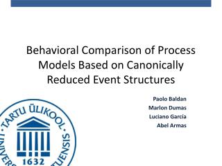 Behavioral Comparison of Process Models Based on Canonically Reduced Event Structures