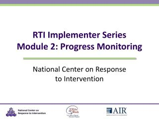 RTI Implementer Series Module 2: Progress Monitoring