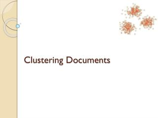 Clustering Documents