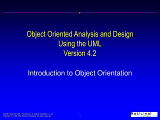Object Oriented Analysis and Design  Using the UML Version 4.2