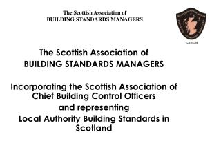 The Scottish Association of BUILDING STANDARDS MANAGERS