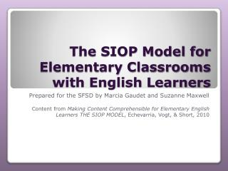 The SIOP Model for Elementary Classrooms with English Learners