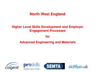 North West England Higher Level Skills Development and Employer Engagement Processes  for