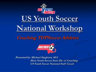 US Youth Soccer  National Workshop