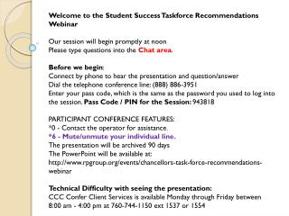 Welcome to the  Student  Success Taskforce Recommendations  Webinar