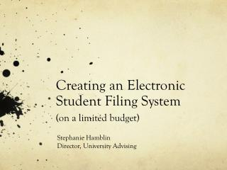 Creating an Electronic Student Filing System  (on a limited budget)