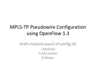 MPLS-TP Pseudowire Configuration using OpenFlow 1.3